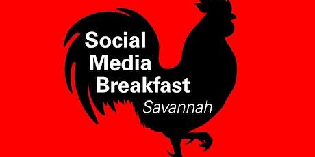 Social Media Breakfast Savannah Monthly Meeting tickets