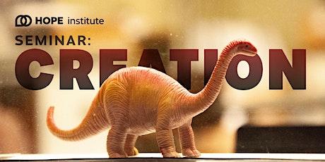 Creation Seminar tickets