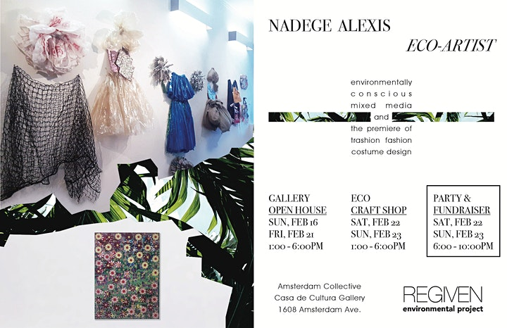 Nadege Alexis Eco-Art Gallery Opening/Fundraising Party to Support Regiven image