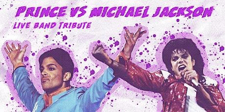 Prince vs. Michael Jackson: Live Band Tribute tickets