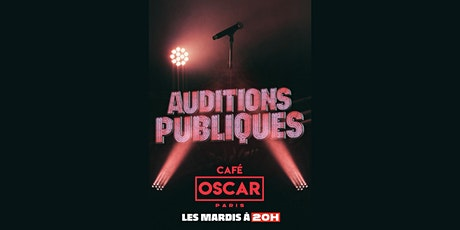 Auditions publiques du Café Oscar tickets
