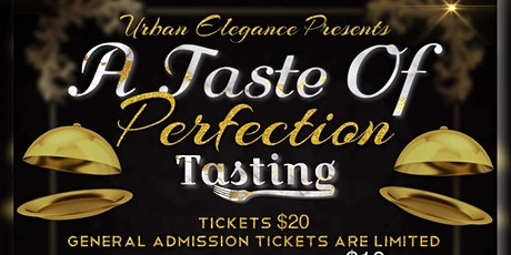 A Taste of perfection Tasting tickets