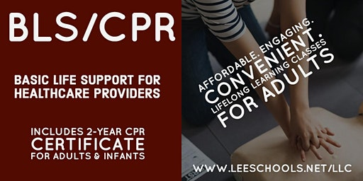 Basic Life Support/CPR Training @Lee County Public Education Center 4/7