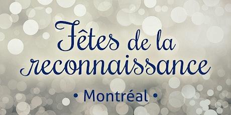 Fête de la reconnaissance 2020 Montréal billets