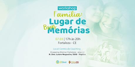 Família: Lugar de Boas Memórias (Workshop para pais) ingressos