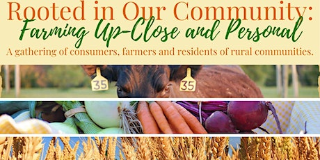 CANCELLED - Rooted in Our Community: Farming Up-Close and Personal tickets