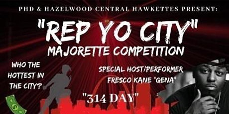 """""""Rep Yo City""""  314 Day Competition tickets"""