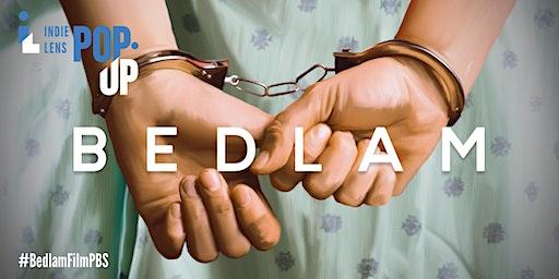 """KIXE """"Bedlam""""  Community Film and Conversation"""