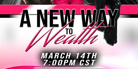 A NEW WAY TO WEALTH tickets