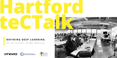 Hartford teCTalk: Defining Deep Learning tickets