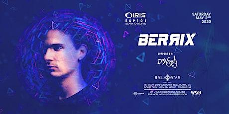 Berrix | Wish Lounge @ IRIS | Saturday May 2 tickets