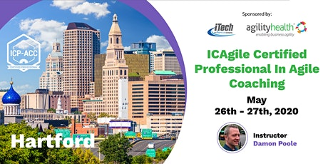 Agile Coach Workshop with ICP-ACC Certification Hartford May 26-27 tickets