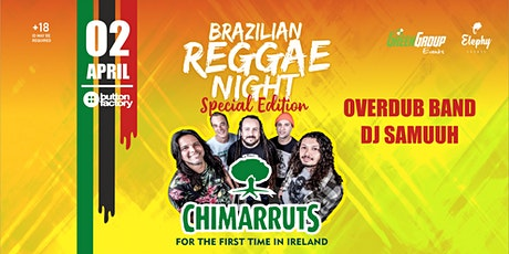 Brazilian Reggae Night - CHIMARRUTS tickets