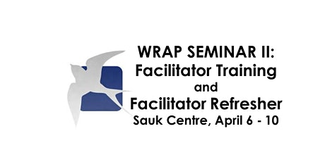 WRAP® II - Facilitator Training and Facilitator Refresher Course tickets