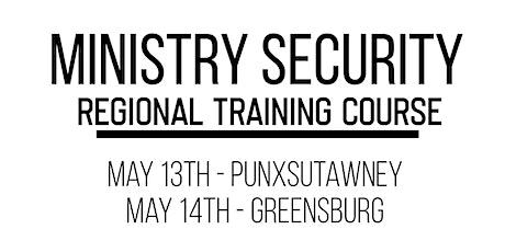 Punxsutawney - Ministry Security Regional Training Course tickets