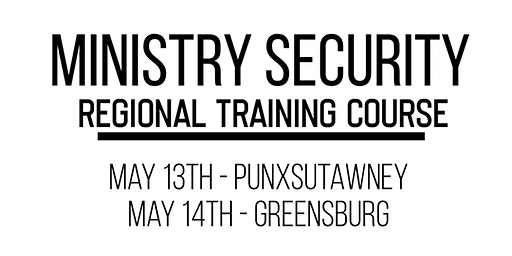 Punxsutawney - Ministry Security Regional Training Course