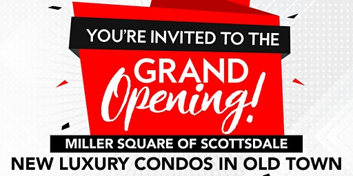 Grand Opening - Miller Square of Scottsdale