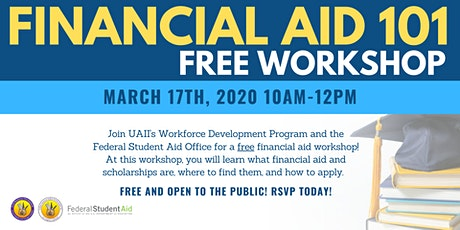 Financial Aid 101 FREE Workshop (Federal Student Aid and Scholarships) tickets