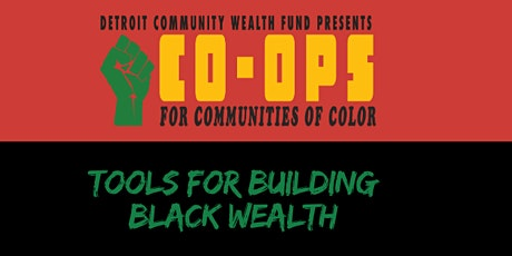 Tools for Building Black Wealth Community Discussion tickets