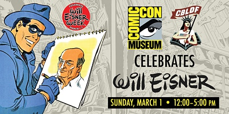 Comic-Con Museum Celebrates Will Eisner Week tickets