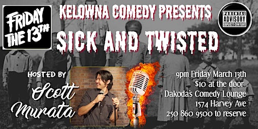 Sick and Twisted Comedy Night