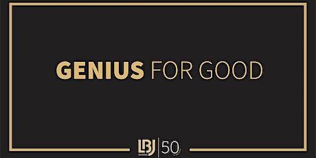 Genius for Good – LBJ 50th Anniversary Forum tickets