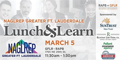 NAGLREP Greater Fort Lauderdale Lunch & Learn March 5 tickets