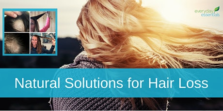 Natural Solutions for Hair Loss tickets