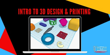 Intro to 3D Design & Printing tickets