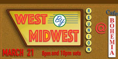 West by Midwest Reunion (Early Show) tickets