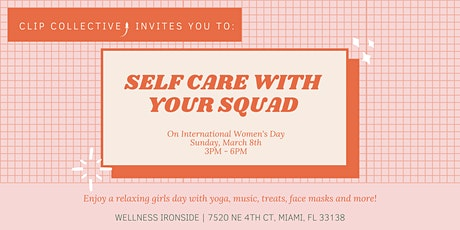 International Women's Day: Self-Care with Your Squad tickets