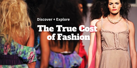 The True Cost Screening + Fashion Show tickets