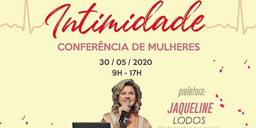 """CONFERÊNCIA DE MULHERES CCV  - """"INTIMIDADE"""""""