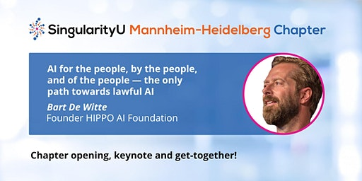 SingularityU Mannheim-Heidelberg Chapter Opening with  Bart De Witte