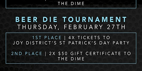 The Dime Beer Die Tournament tickets