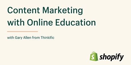 Content Marketing with Online Education tickets