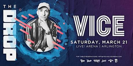 The Drop: DJ VICE tickets