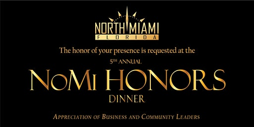 NoMi HONORS: IN APPRECIATION OF BUSINESS AND COMMUNITY LEADERS