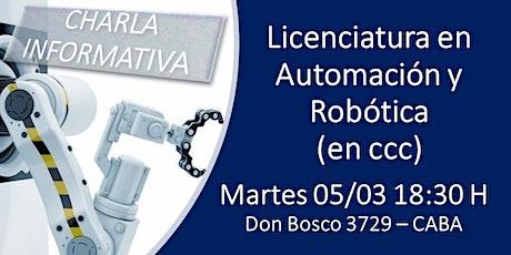 CHARLA INFORMATIVA - LICENCIATURA EN AUTOMACIÓN Y ROBÓTICA entradas