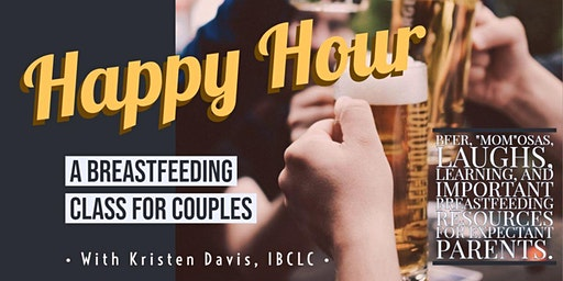 Happy Hour: A Breastfeeding Class for Couples