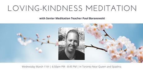 Free Meditation Class on Loving-Kindness with Paul Baranowski tickets