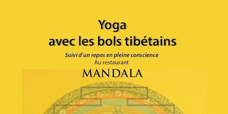 Yoga avec les bols tibétains et repas en pleine conscience billets