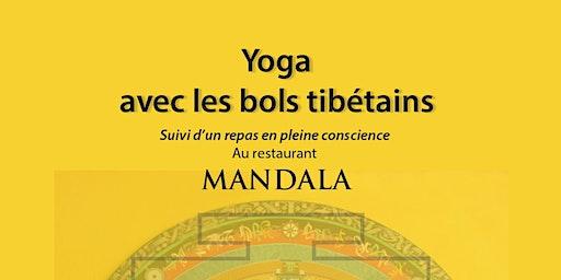 Yoga avec les bols tibétains et repas en pleine conscience
