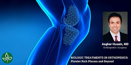 BIOLOGIC TREATMENTS IN ORTHOPEDICS: Platelet Rich Plasma and Beyond tickets