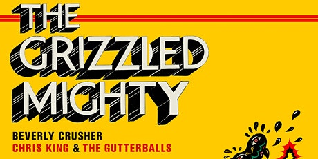 The Grizzled Mighty tickets