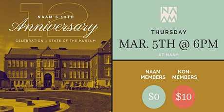NAAM 12th Anniversary + State of the Museum tickets