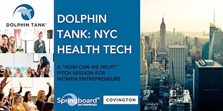 The Dolphin Tank: New York | Health Tech tickets