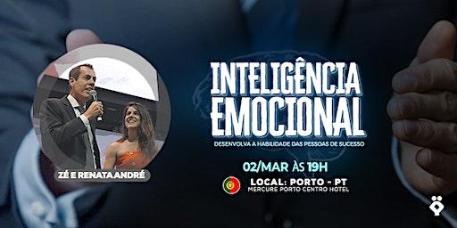 [PORTO/PORTUGAL] Palestra Gratuita - INTELIGÊNCIA EMOCIONAL