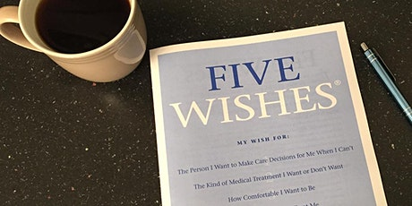 Brookland Village: Five Wishes Workshop - End of Life Care Planning, PM tickets