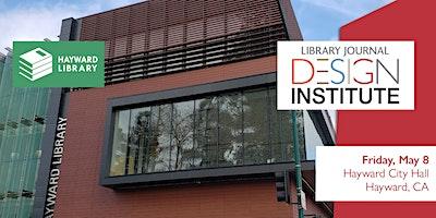 LJ 2020 Design Institute Hayward - Tour Sign-up